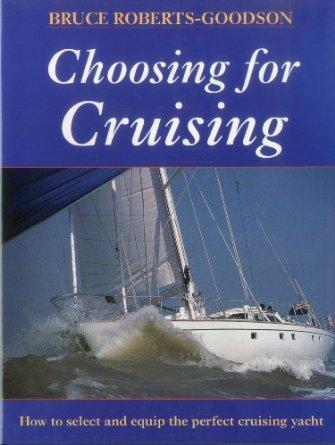 Choosing for Cruising. - Roberts-Goodson, Bruce