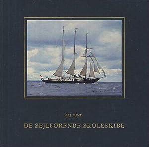 De Sejforende Skoleskibe.: Lund, Kaj: