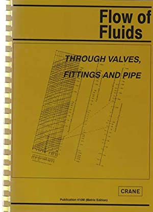 Flow of Fluids. Through Valves, Fittings, and: Crane: