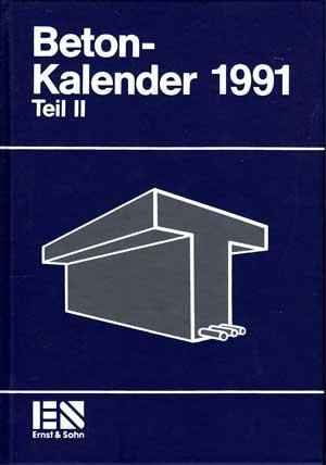Betonkalender. Taschenbuch für Beton-, Stahlbeton- und Spannbetonbau: Eibl, Josef: