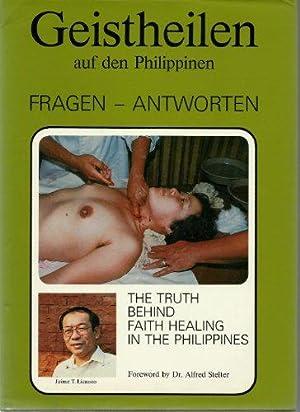 Geistheilen auf den Philippinen, Fragen - Antworten.: T. Licauco, Jaime: