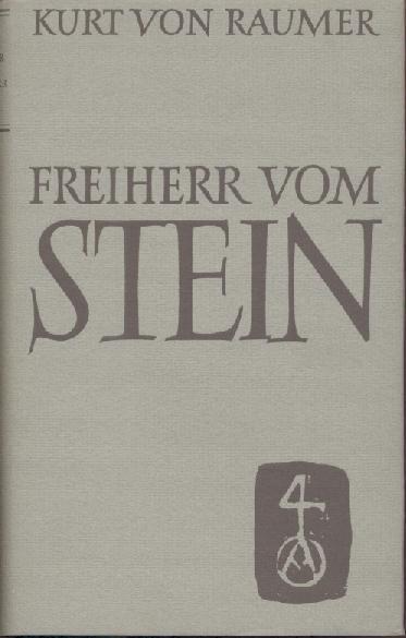 Freiherr vom Stein. Reden und Aufsätze.: Raumer, Kurt von