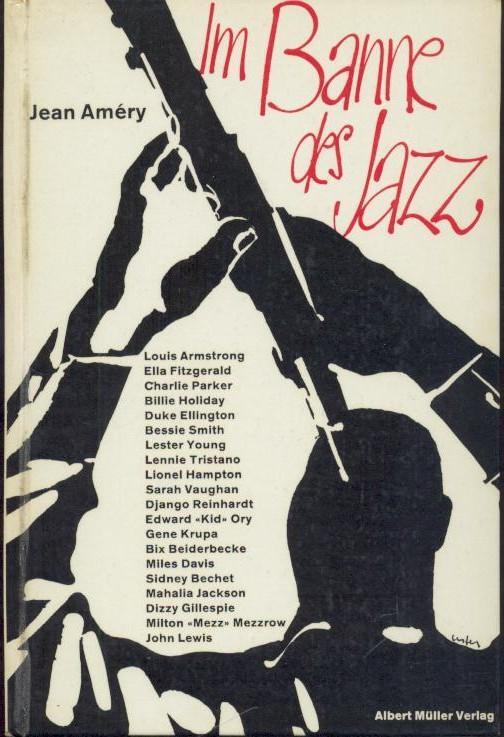 Im Banne des Jazz. Bildnisse grosser Jazz-Musiker.: Améry, Jean