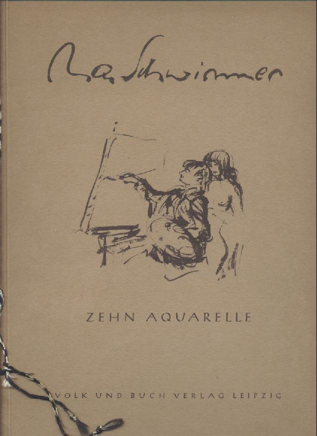 Zehn Aquarelle. Geleitwort von Karl Scheffler.: Schwimmer, Max -