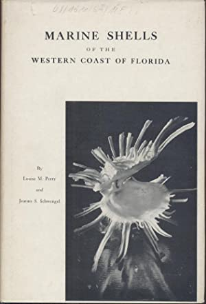 Marine Shells of the Western Coasts of: Perry, Louise M.