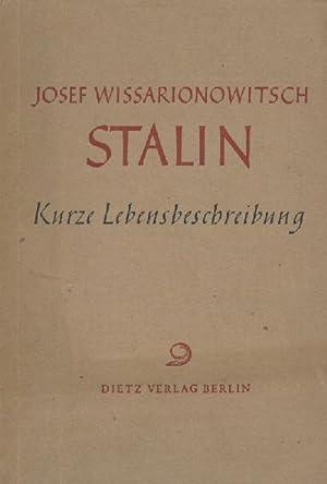 Josef Wissarionowitsch Stalin. Kurze Lebensbeschreibung. 3. Auflage.: Stalin - Alexandrow,