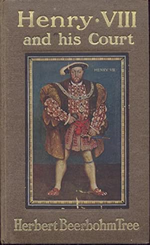 Henry VIII. and his Court. 4th edition.