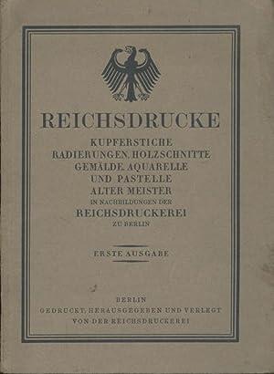 Reichsdrucke. Kupferstiche, Radierungen, Holzschnitte, Gemälde, Aquarelle und