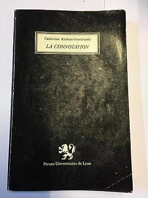 La connotation: Catherine Kerbrat-Orecchioni
