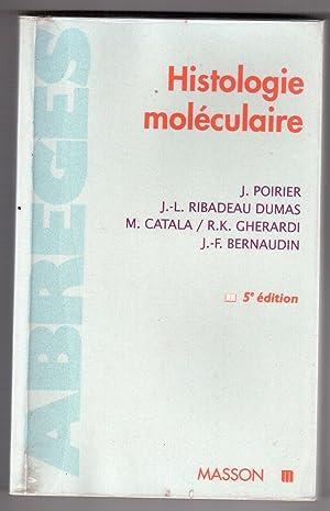 Histologie moléculaire: J. Poirier, J.-L.