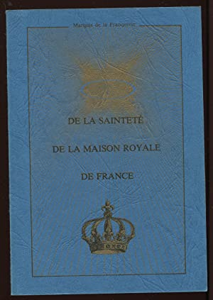 De la sainteté de la maison royale: Marquis De La