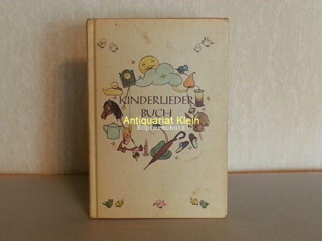 Kinderliederbuch. Alte und neue Verse. Für den: DÜCKERT, Sigrid (Illustratorin):