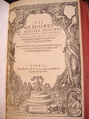 LES MEMOIRES DE MESS. MARTIN DU BELLAY SEIGNEUR DE LANGEY. Contenant le Discours de Plusieurs ...