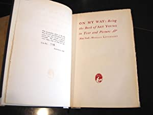 ON MY WAY: Being the Book of Art Young in Text and Picture: Young, Art