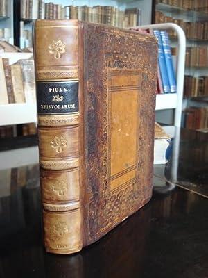 EPISTOLARUM LIBRI QUINQUE. Nunc Primum in Lucen Editi Opera & Cura Francisci Goubau: Pius V, ...