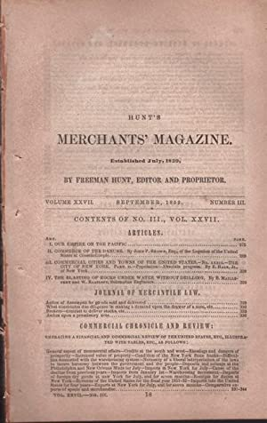 Hunt's Merchants' Magazine. Volume XXVII, No. 3 September 1852