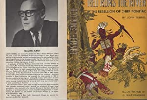 RED RUNS THE RIVER: The Rebellion of Chief Pontiac.