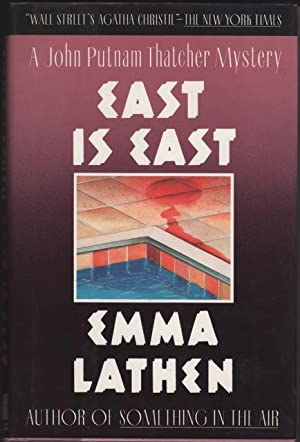 EAST IS EAST. First US and UK: Lathen, Emma [pseud.