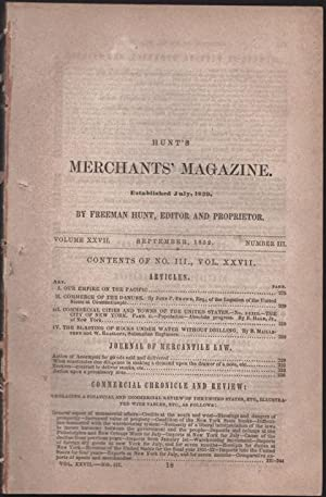 Hunt's Merchants' Magazine. Volume XXIIV, No. 3. September 1852