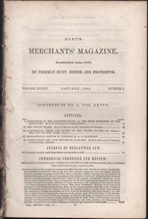 Hunt's Merchants' Magazine and Commercial Review. Volume XXVIII, No.1 January 1853