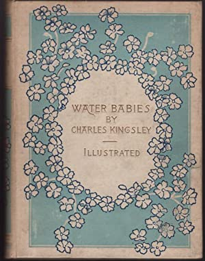 Water-Babies: A Fairy Tale for a Land-Baby, The.: Kingsley, Charles 1819-75.
