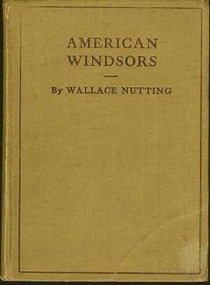 WINDSOR HANDBOOK comprising illustrations & descriptions of: Nutting, Wallace 1861-1941.