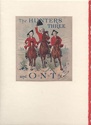 Hunters Three and O. N. T. Ad made into a Blank Note Card & Envelope, The.