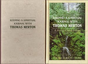 KEEPING A SPIRITUAL JOURNAL WITH THOMAS MERTON: A Personal Book of Days