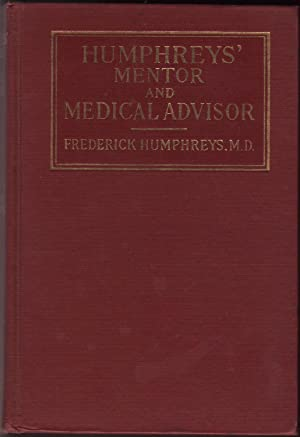 HUMPHREYS' MENTOR, Medical Advisor in the Use of Humphreys' Remedies.