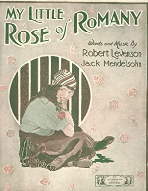 MY LITTLE ROSE OF ROMANY.