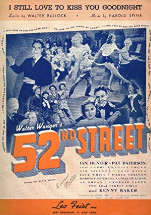 I STILL LOVE TO KISS YOU GOODNIGHT from Walter Wanger's 52nd Street.