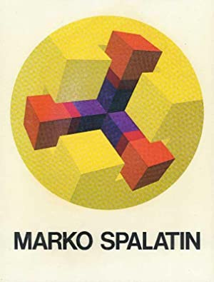 MARKO SPALATIN, Graphic Work 1968-1978: Spalatin, Marko. Introduction