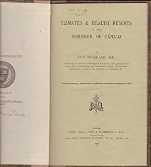CLIMATES & HEALTH RESORTS IN THE DOMINION OF CANADA. Reprinted from the