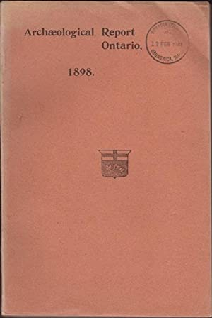 Annual] ARCHAEOLOGICAL REPORT 1898 being part of: Boyle, David, Dir.,