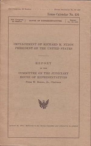 IMPEACHMENT OF RICHARD M. NIXON President of: Rodino, Peter W.
