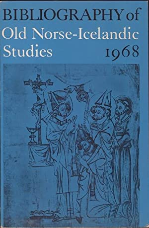 Bibliography of Old Norse-Icelandic Studies 1968: Some: Andersson, Theodore Murdock.