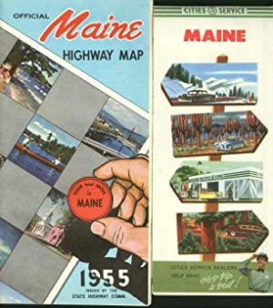 (2) Maps: Official Maine Highway Map 1955 (and) Cities Service Maine.