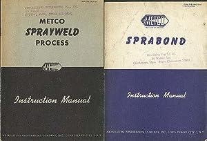 METCO Sprabond Instruction Manual (AND) METCO Sprayweld: METCO.