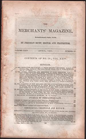Hunt's Merchants' Magazine. Volume XXIV, No. 4 April and No. 6 June 1851