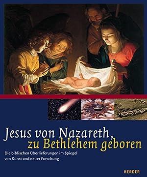 Jesus von Nazareth, zu Bethlehem geboren : Albani, Matthias (Mitwirkender)