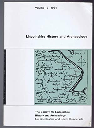 Lincolnshire History and Archaeology, Volume 19, 1984: Colin Hayfield; A