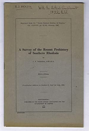 A Survey of the Recent Prehistory of Southern Rhodesia by J F Schofield. With 4 plates.: J F ...