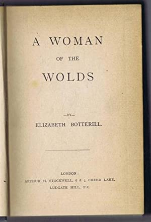 A Woman of the Wolds: Elizabeth Botterill