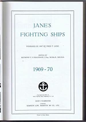 Jane's Fighting Ships 1969-70.: Founded by Fred T Jane, Edited by Raymond V B Blackman. Also ...