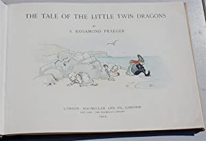 The Tale of The Little Twin Dragons: S Rosamond Praeger