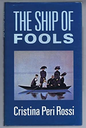The Ship of Fools: Peri Rossi, Cristina,