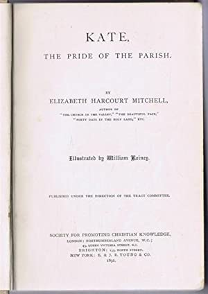 Kate, the Pride of the Parish: Elizabeth Harcourt Mitchell