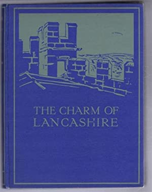 The Charm of Lancashire: J Cuming Walters