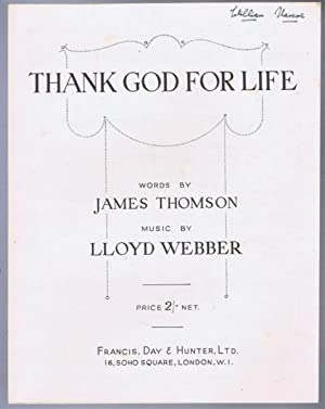 Thank God for Life: words by James Thomson; music by Lloyd Webber