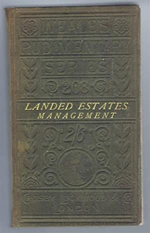 Outlines of Landed Estates Management, Weale's Rudimentary Series